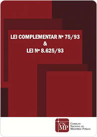 Lei Complementar nº 75-93 e Lei nº 8625-93