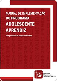 Manual de Implementação do Programa Adolescente Aprendiz (2013)