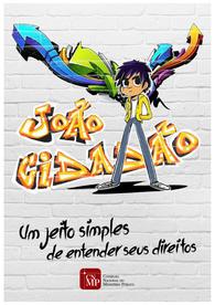 João Cidadão: um jeito simples de entender seus direitos