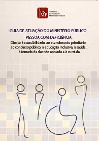 Guia de Atuação do Ministério Público - Pessoa com Deficiência