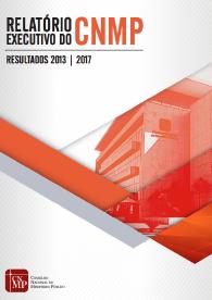 Relatório Executivo do CNMP: Resultados 2013 - 2017
