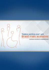 Todos juntos por um Brasil mais acessível: cartilha de bolso acessbilidade