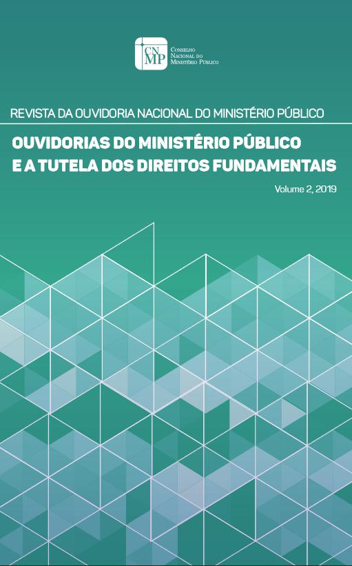 Revista da Ouvidoria Nacional - Ouvidorias do MP e a Tutela dos Direitos Fundamentais