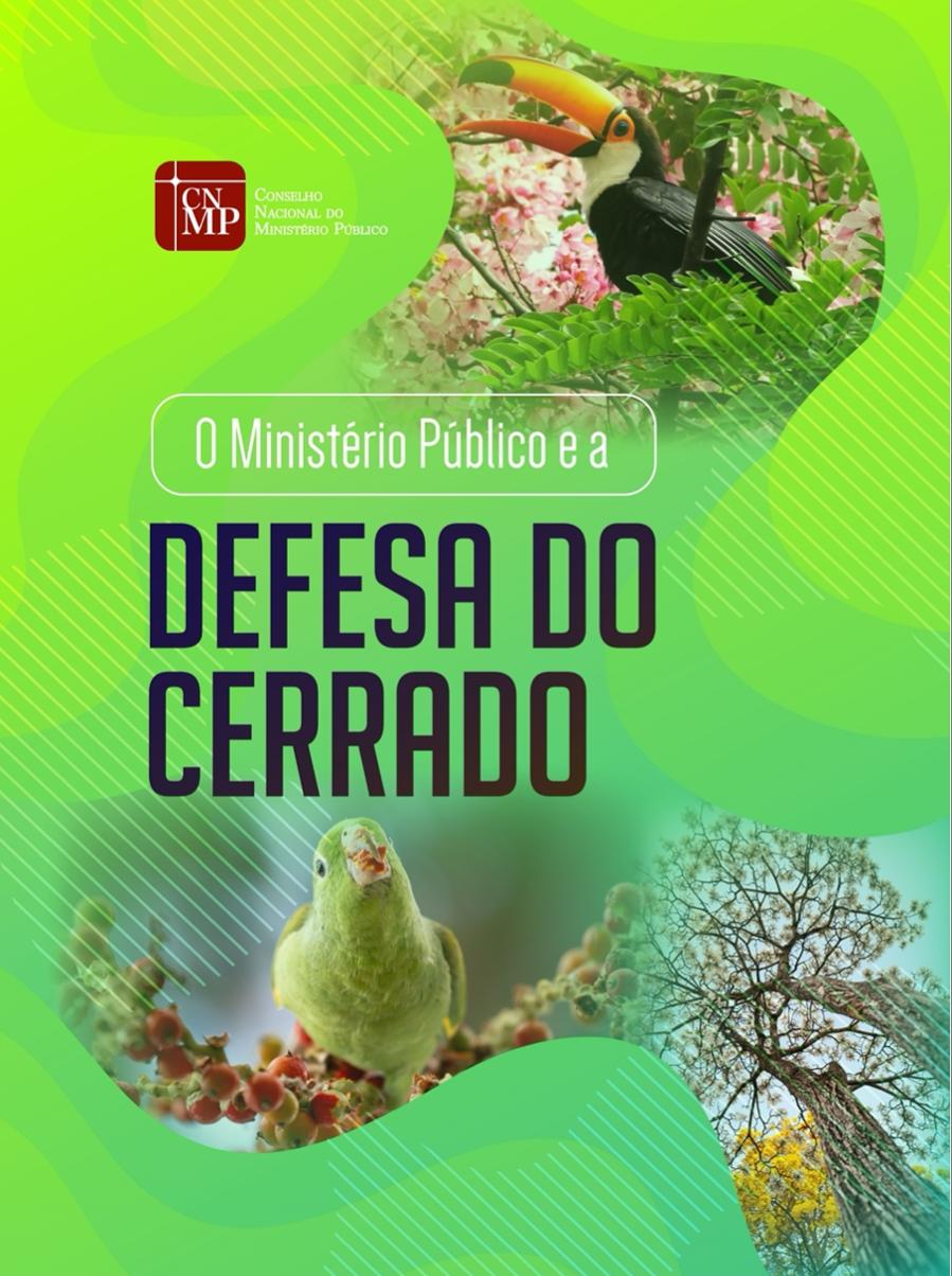 O Ministério Público e a Defesa do Cerrado