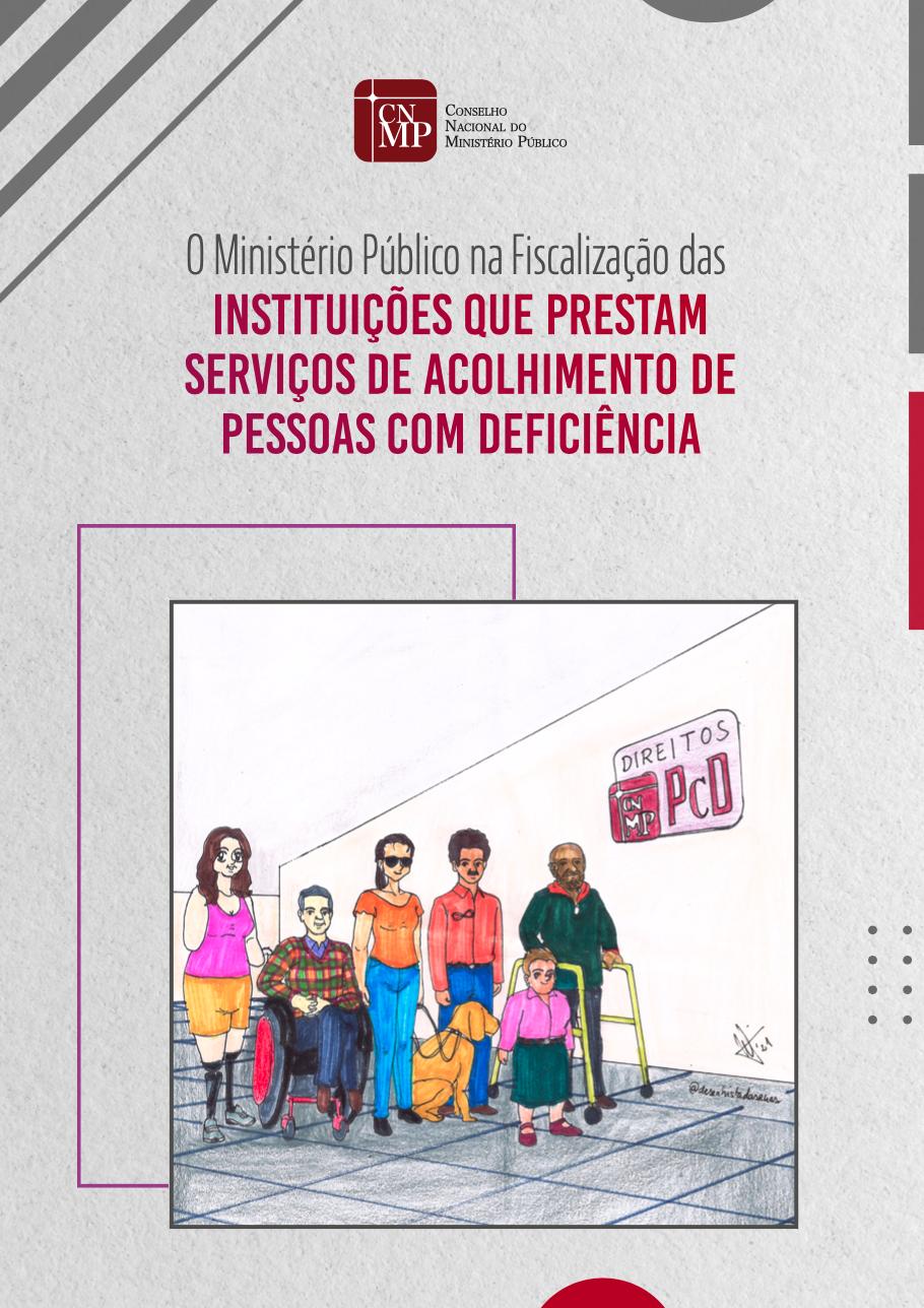 O Ministério Público na Fiscalização das Instituições que Prestam Serviços de Acolhimento de Pessoas com Deficiência