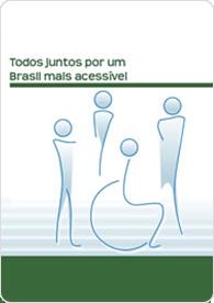 Todos juntos por um Brasil mais acessível: Cartilha de Bolso Acessibilidade