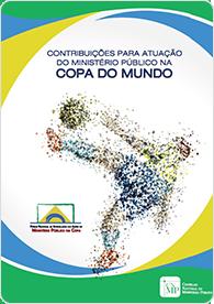 Contribuições para atuação do MP na Copa