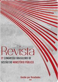 Revista do Congresso de Gestão do Ministério Público - 5ª Edição 2014